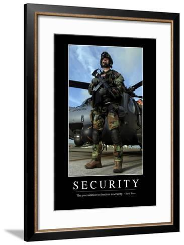 Security: Inspirational Quote and Motivational Poster--Framed Art Print
