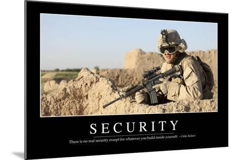 Security: Inspirational Quote and Motivational Poster--Mounted Photographic Print