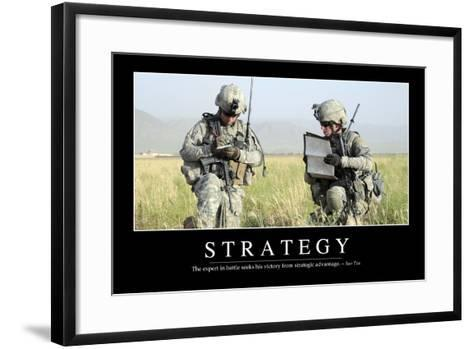 Strategy: Inspirational Quote and Motivational Poster--Framed Art Print
