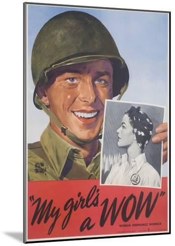 My Girl's a Wow Poster-Adolph Treidler-Mounted Giclee Print