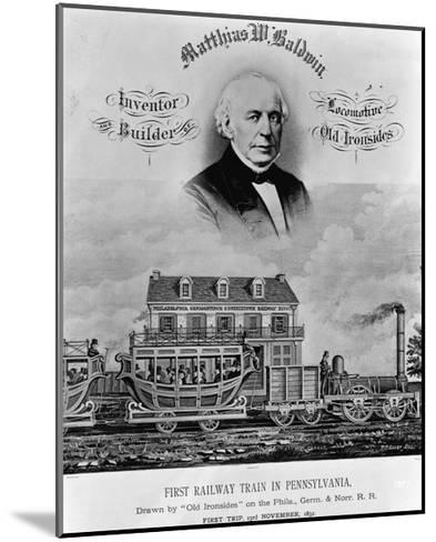 Matthias W. Baldwin, Inventor and Builder, Locomotive 'Old Ironsides'-P. F. Goist and Frederick Gutekunst-Mounted Giclee Print