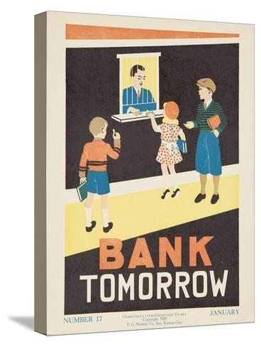 1938 Character Culture Citizenship Guide Poster, Bank Tomorrow--Stretched Canvas Print