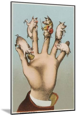 Five Pigs on Five Fingers--Mounted Giclee Print