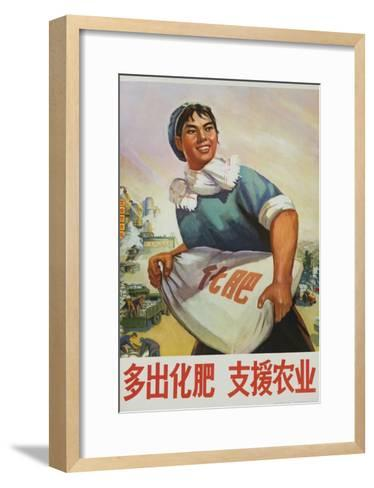 Produce More Fertilizer for Agriculture, Chinese Cultural Revolution--Framed Art Print