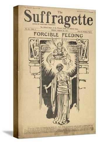 Forcible Feeding Cover of the Suffragette--Stretched Canvas Print