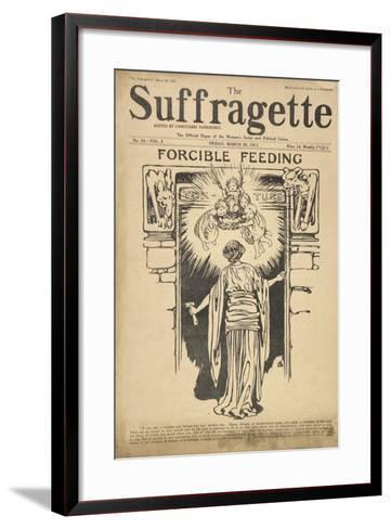 Forcible Feeding Cover of the Suffragette--Framed Art Print