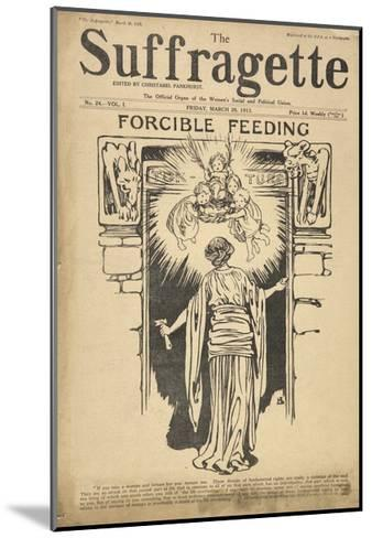 Forcible Feeding Cover of the Suffragette--Mounted Giclee Print