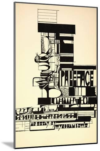 Design for Paleface-Wyndham Lewis-Mounted Giclee Print