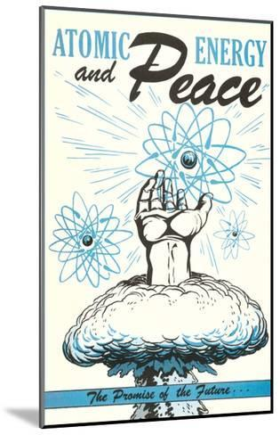 Atomic Energy and Peace Poster--Mounted Giclee Print