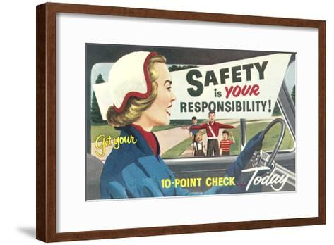 Safety Is Your Responsibility--Framed Art Print