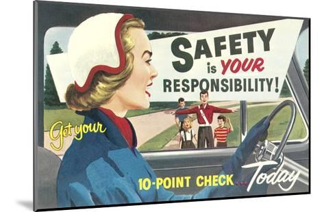 Safety Is Your Responsibility--Mounted Giclee Print