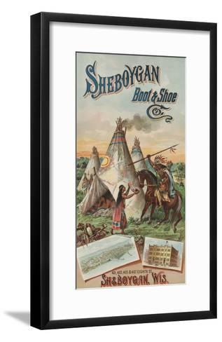 Advertisement for Sheboygan Boot and Shoe Company--Framed Art Print