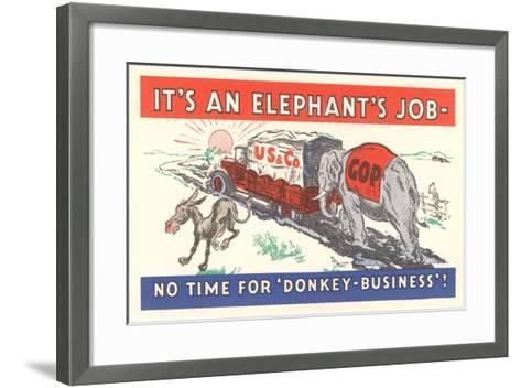It's an Elephant's Job Political Cartoon--Framed Art Print