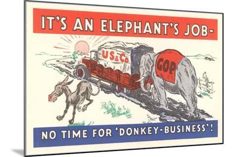 It's an Elephant's Job Political Cartoon--Mounted Giclee Print