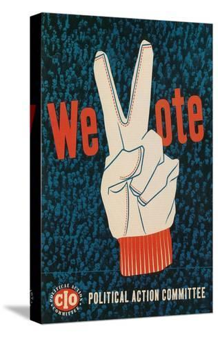 We Vote, Glove with V Sign Poster--Stretched Canvas Print