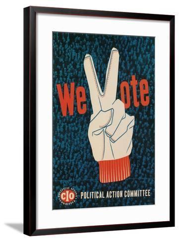 We Vote, Glove with V Sign Poster--Framed Art Print