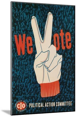 We Vote, Glove with V Sign Poster--Mounted Giclee Print