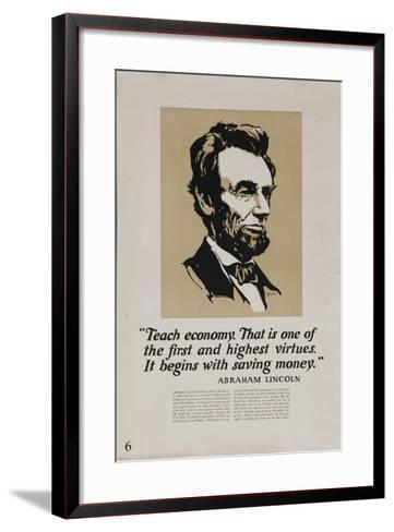 1920s American Banking Poster, Abe Lincoln Teach Economy--Framed Art Print