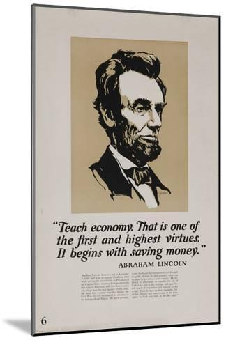 1920s American Banking Poster, Abe Lincoln Teach Economy--Mounted Giclee Print