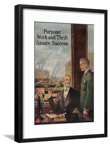 1920s American Banking Poster, Purpose, Work and Thrift Assure Success--Framed Art Print