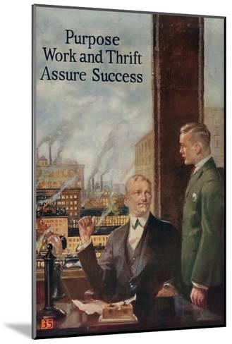 1920s American Banking Poster, Purpose, Work and Thrift Assure Success--Mounted Giclee Print