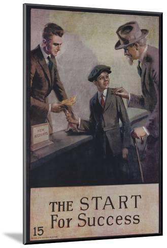 1920s American Banking Poster, the Start for Success--Mounted Giclee Print