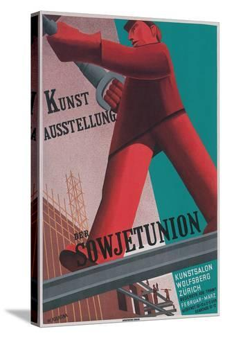 Poster for Exhibit of Soviet Art in Zurich--Stretched Canvas Print