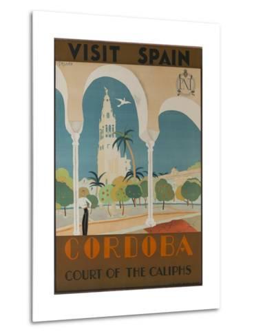 Visit Spain, Cordoba Court of the Caliphs Spanish Travel Poster--Metal Print