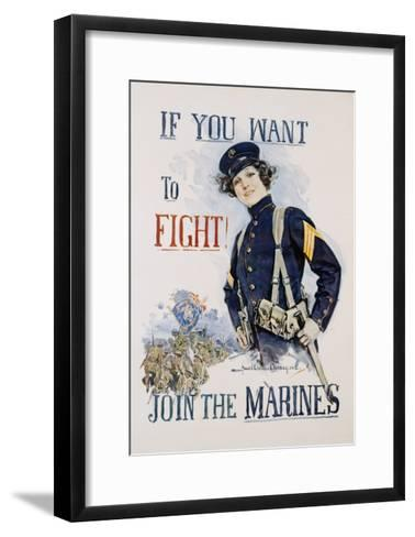 If You Want to Fight! Join the Marines Poster-Howard Chandler Christy-Framed Art Print