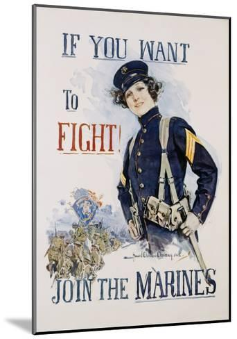 If You Want to Fight! Join the Marines Poster-Howard Chandler Christy-Mounted Giclee Print