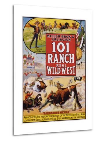 101 Ranch Real Wild West Poster--Metal Print