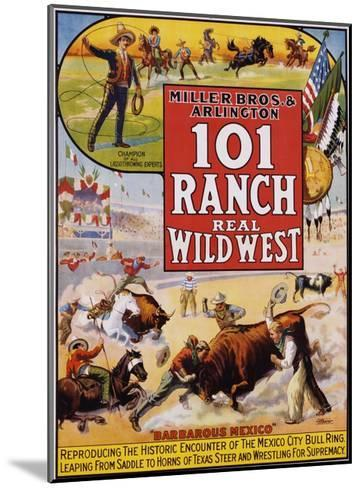 101 Ranch Real Wild West Poster--Mounted Giclee Print