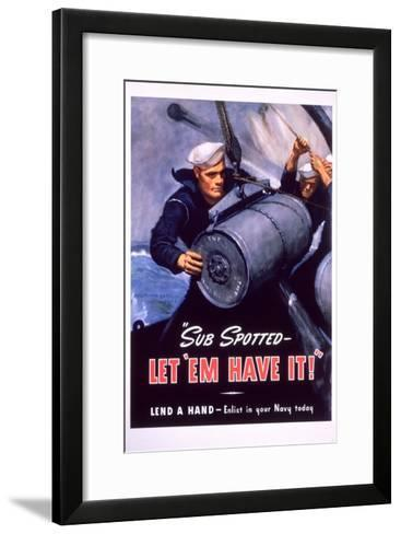 Sub Spotted - Let 'Em Have It! U.S. Navy Recruitment Poster-McClelland Barclay-Framed Art Print