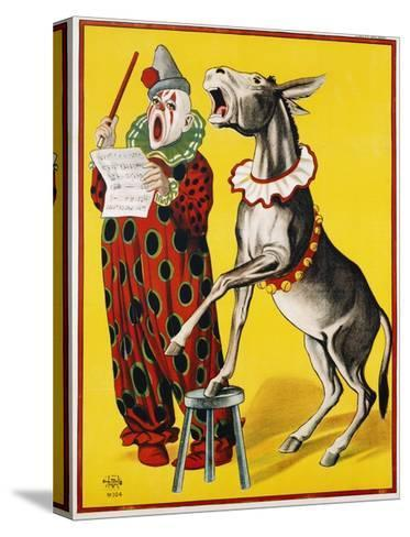 Poster Depicting a Clown and Donkey Singing--Stretched Canvas Print