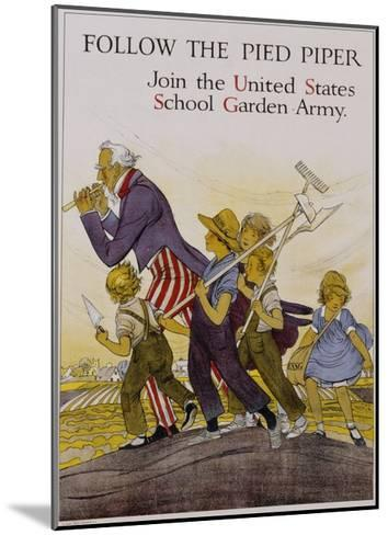 Follow the Pied Piper United States School Garden Poster--Mounted Giclee Print