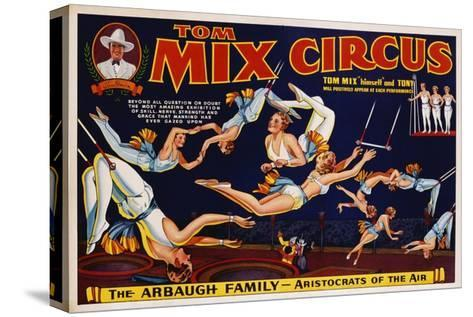 Tom Mix Circus Poster--Stretched Canvas Print