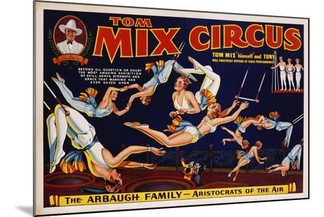 Tom Mix Circus Poster--Mounted Giclee Print
