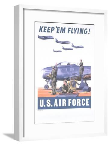 Keep 'Em Flying - U.S. Air Force Poster--Framed Art Print