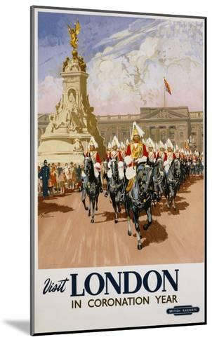 Visit London in Coronation Year Poster--Mounted Giclee Print