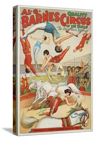 Al G. Barnes Circus - Quality Circus of the World Poster--Stretched Canvas Print