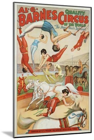 Al G. Barnes Circus - Quality Circus of the World Poster--Mounted Giclee Print