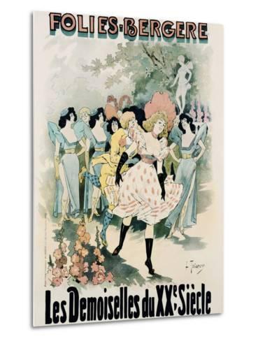 Folies-Bergere: Les Demoiselles Du Vingtieme Siecle Poster-A. Trinquier-Trianon-Metal Print