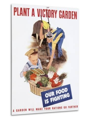 Plant a Victory Garden Poster--Metal Print