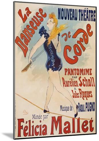La Danseuse De Corde-Jules Ch?ret-Mounted Giclee Print