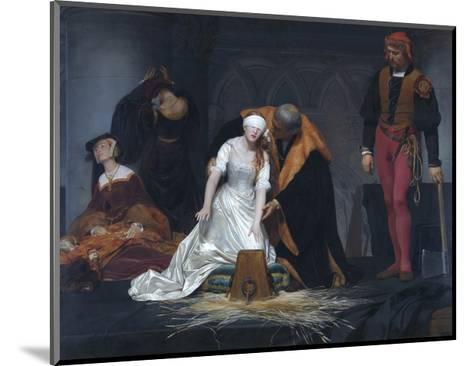 The Execution of Lady Jane Grey in the Tower of London in the Year 1554-Paul Delaroche-Mounted Giclee Print