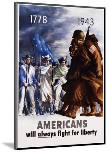 Americans Will Always Fight for Liberty Poster-Bernard Perlin-Mounted Giclee Print