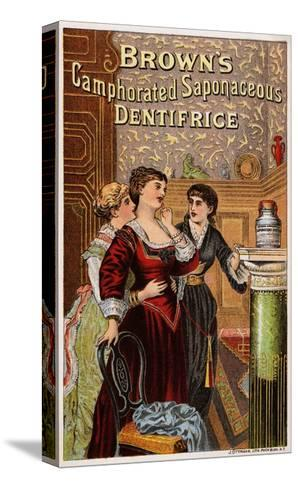 Brown's Camphorated Saponaceous Dentifrice Trade Card--Stretched Canvas Print