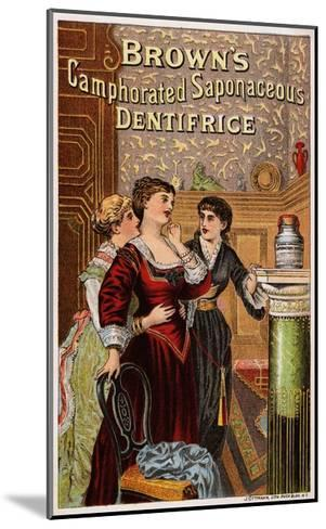 Brown's Camphorated Saponaceous Dentifrice Trade Card--Mounted Giclee Print