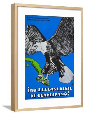 Cuban Poster Protesting at the American Naval Base in Guantanamo Bay--Framed Art Print