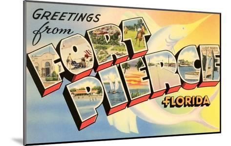 Greetings from Fort Pierce, Florida--Mounted Giclee Print